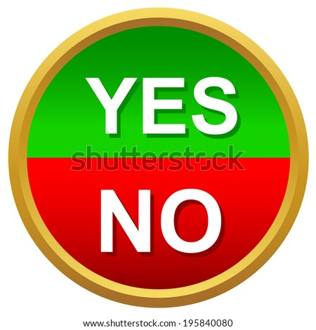 Yes or No icons isolated on a white - stock vector