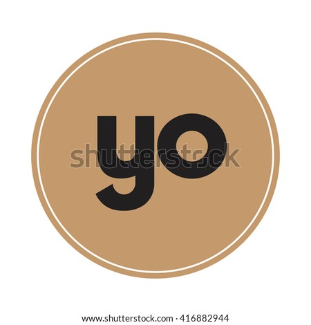 yo brown letters ,abstract background logo, design identity in circle, alphabet letter - stock vector