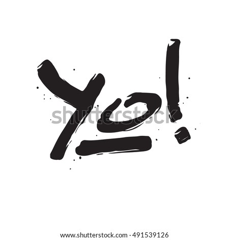 Yo sign ink hand lettering modern stock vector 491539126 yo sign ink hand lettering modern brush calligraphy handwritten phrase stopboris Choice Image