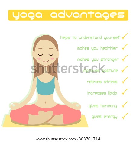 Yoga advantages. Cute meditating girl in cartoon style. Advantages are like: helps to understand yourself; makes you healthier and stronger; improves posture; relieves stresses; gives harmony and etc. - stock vector