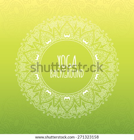 Yoga background. Original ethnic ornament. Eps 10 vector illustration. - stock vector