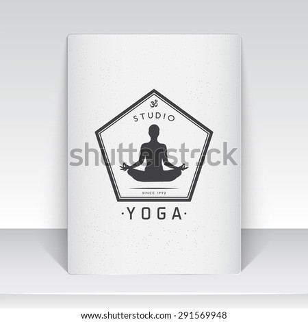 Yoga studio, fitness and meditation class. Health and beauty. Sports and self-development. Old school of vintage label. Monochrome typographic labels, logos and badges. Flat vector illustration - stock vector