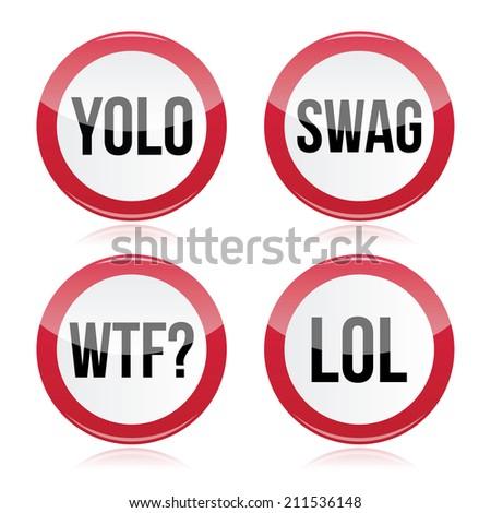 YOLO, swag, WTF, LOL vector signs - stock vector