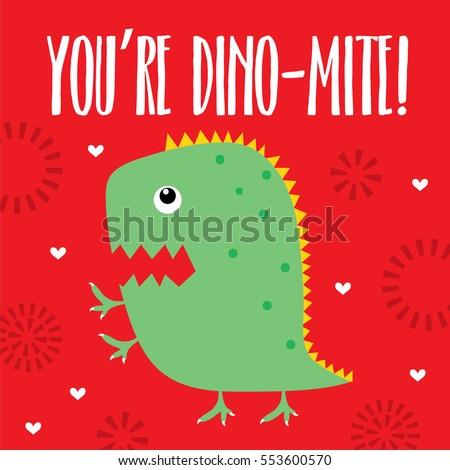 You are dinomite