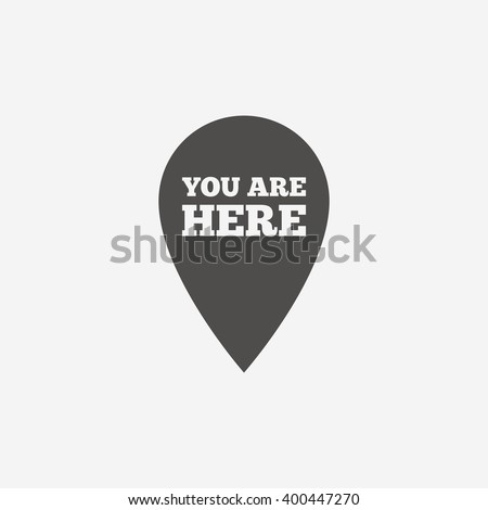 You are here icon sign. You are here icon flat design. You are here icon for app. You are here icon art. You are here icon for logo. You are here icon vector. You are here icon illustration. Flat icon - stock vector