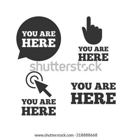 You are here icons. Info speech bubble symbol. Map pointer with your location sign. Hand cursor. Flat icons on white. Vector - stock vector