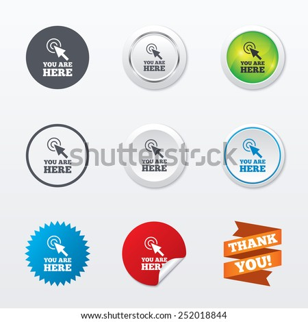You are here sign icon. Info cursor symbol. Map pointer with your location. Circle concept buttons. Metal edging. Star and label sticker. Vector - stock vector