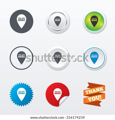 You are here sign icon. Info map pointer with your location. Circle concept buttons. Metal edging. Star and label sticker. Vector - stock vector