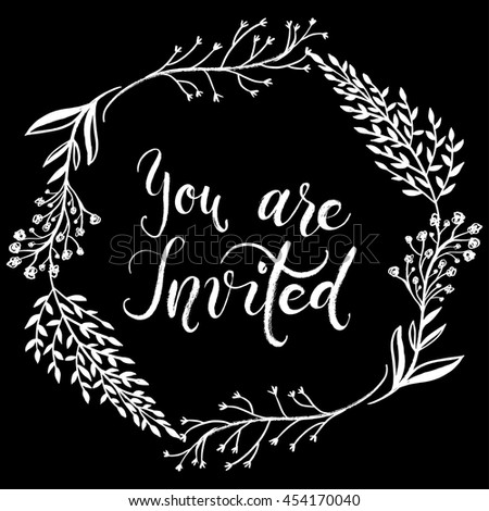 You are invited to the party. Invitation card. Vector isolated hand drawn hand lettering with elegant floral and berries wreath. Printable wedding card template. Cute Modern brush pen calligraphy - stock vector