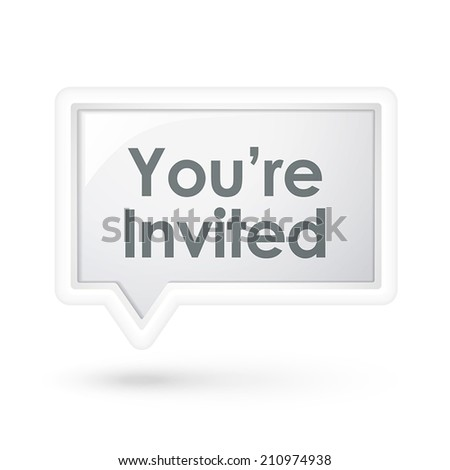 you are invited words on a speech bubble over white - stock vector