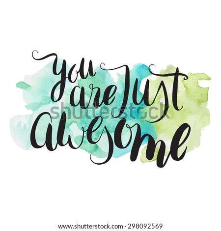 you just awesome hand lettering on stock vector royalty free rh shutterstock com you are awesome clip art images you are awesome clip art dog