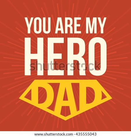 essay about my father my hero Kolbe poos 1st grade what my father means to me my dad is my hero my dad is my hero because my dad is so special i cannot lose him and he cannot lose me.