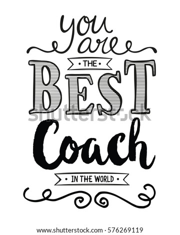 You Best Coach World Typography Art Stock Vector 576269119 ...