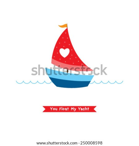 you float my yacht card