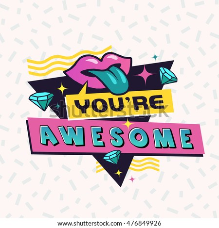 youre awesome 90 s style label vector stock vector royalty free rh shutterstock com you are awesome clip art animals you are awesome clip art images