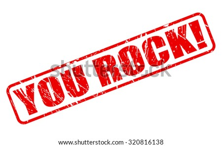 YOU ROCK red stamp text on white