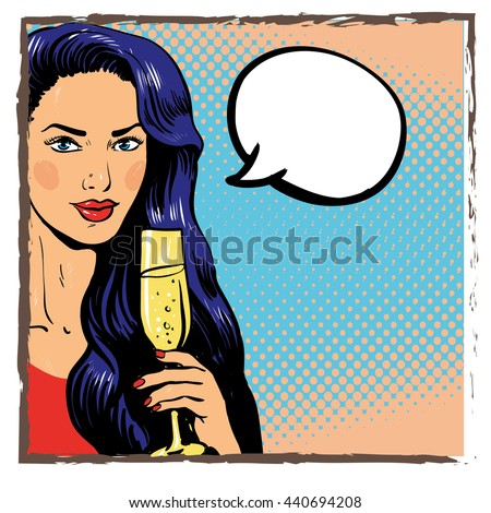 Young beautiful woman drinking wine from a glass. Vector stock illustration in pop art retro comic style. Speech bubble