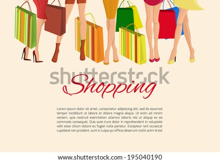 Young sexy  girls slim legs and with fashion bags shopping poster vector illustration - stock vector