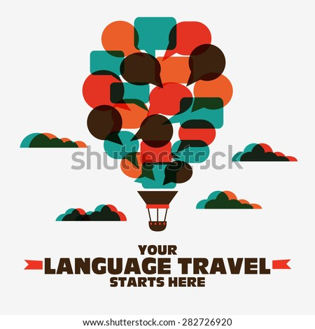 Your language travel starts here. Poster design with hot air balloon made of speech bubbles. - stock vector