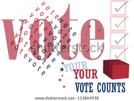 your vote counts,election - stock vector