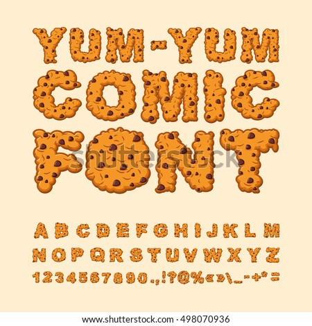 Yum Comic Font Letters Of Cookies Biscuits With Chocolate Drops Alphabet Food