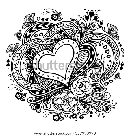 Zen-doodle Heart frame with flowers butterflies  black on white for coloring page or relax coloring book or creative Post Card with Valentines Day or invitation Wedding - stock vector