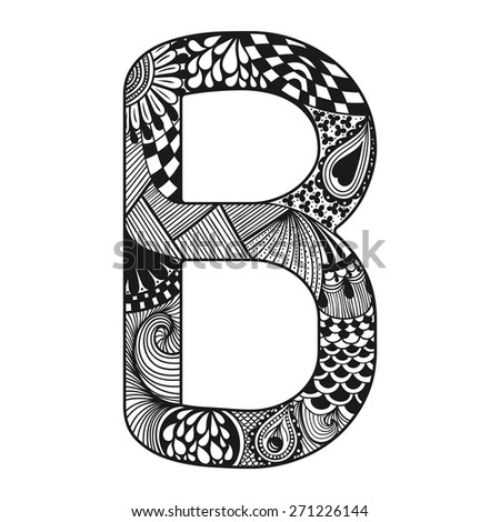Zentangle stylized alphabet. Lace letter B in doodle style. Hand drawn sketch font, vector illustration for tattoos or decoration. - stock vector