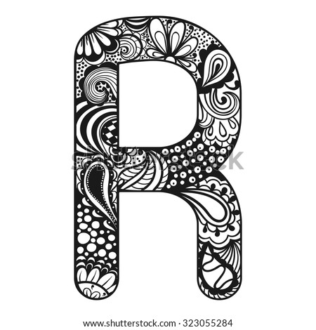 Zentangle stylized alphabet. Lace letter R in doodle style. Hand drawn sketch font, vector illustration for coloring page, tattoos, makhendas or decoration. - stock vector