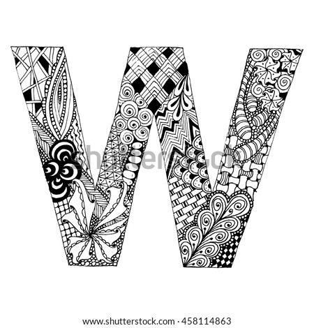 Zentangle Stylized Alphabet Letter W In Doodle Style Hand Drawn Sketch Font Vector