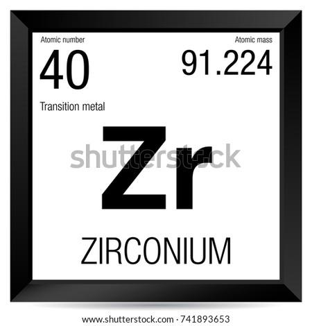 Zirconium symbol element number 40 periodic stock vector 741893653 zirconium symbol element number 40 of the periodic table of the elements chemistry urtaz Images