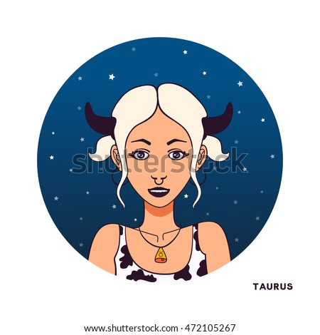 Zodiac girl illustration. Color avatar. Young beautiful cartoon woman. Night star sky background in circle shape. Astrology symbol of zodiac sign Taurus.