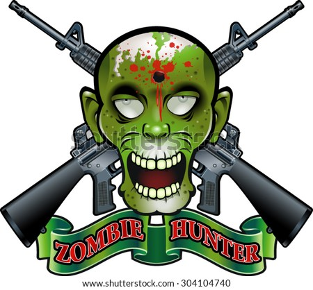 zombie head with crossing assault rifles and banner with text zombie hunter
