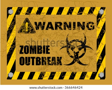 zombie outbreak, warning