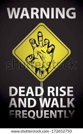 Zombie Warning Poster - stock vector