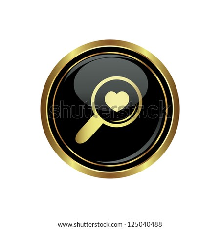 Zoom icon with heart on black with gold button. Vector illustration - stock vector