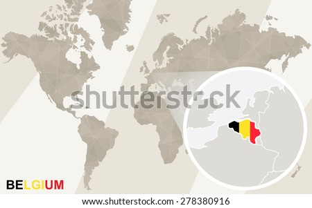 Zoom On Belgium Map And Flag. World Map.