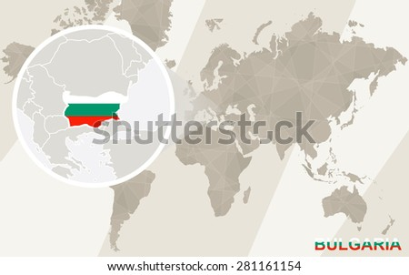 Zoom on Bulgaria Map and Flag. World Map.  - stock vector