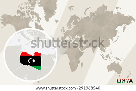 Zoom on Libya Map and Flag. World Map.  - stock vector