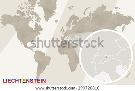Zoom on Liechtenstein Map and Flag. World Map.  - stock vector