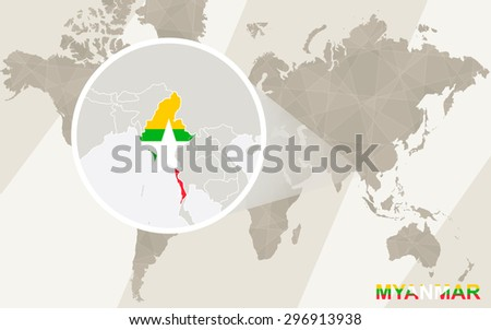 Zoom on Myanmar Map and Flag. World Map.  - stock vector