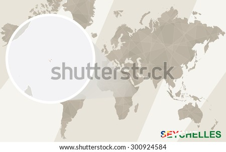 Zoom on Seychelles Map and Flag. World Map.  - stock vector